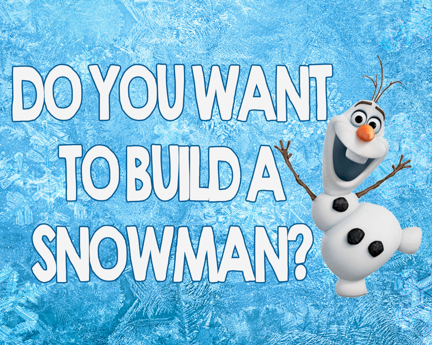 ... Snowman Olaf 8 best images of do you wanna build a snowman printable