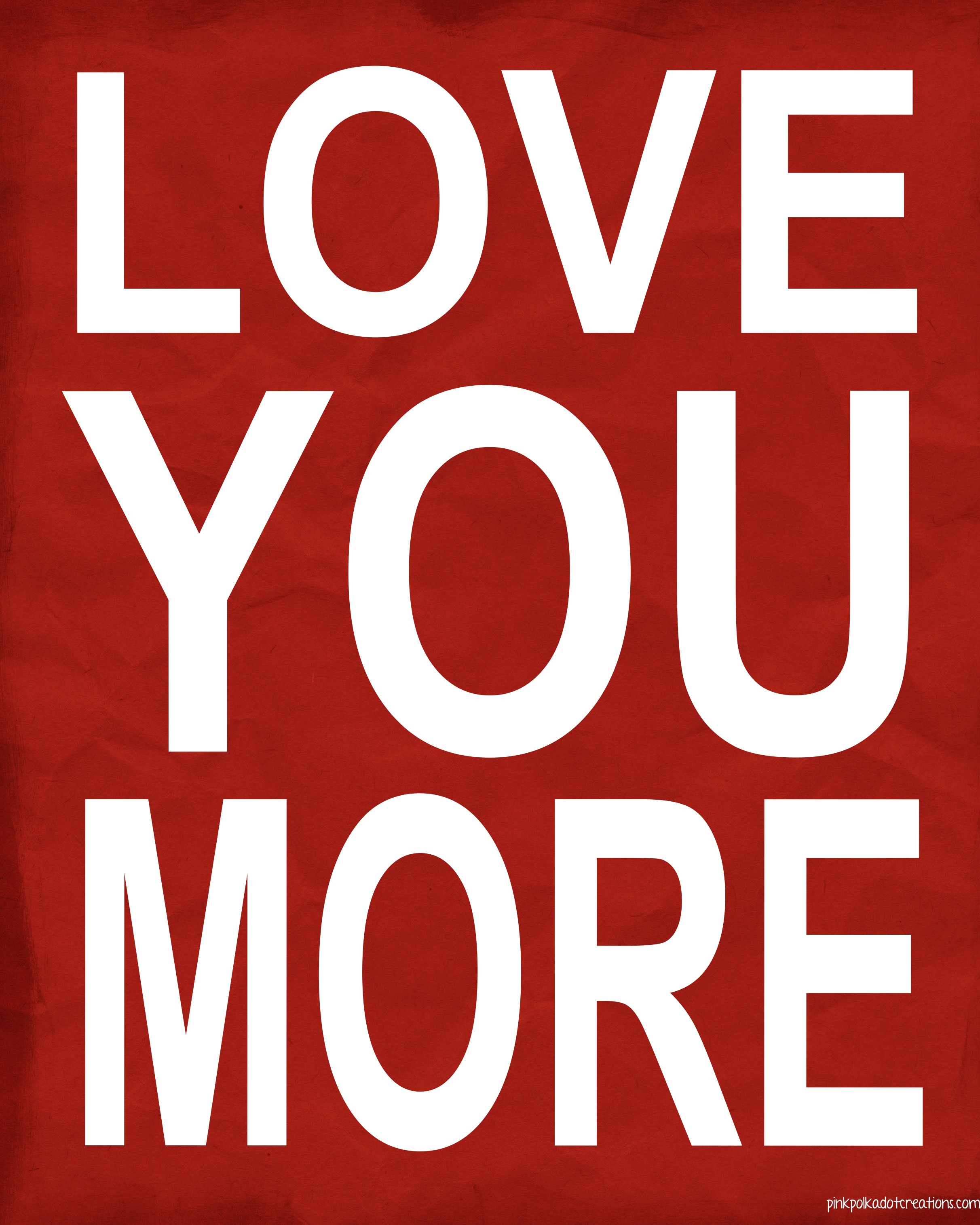 I Love You More Than Quotes: 5 Best Images Of I Love You More Printable