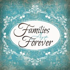 4 Images of Free Printable Families Are Forever
