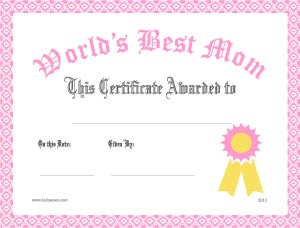 8 Images of In The World Best Mom Award Certificate Printables