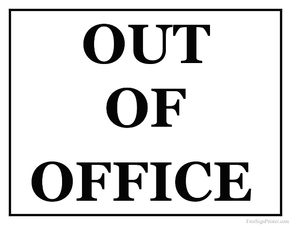 Out Office Signs Printable