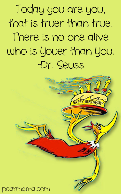 Quotes by Dr. Seuss Happy Birthday