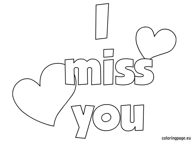 6 Images of Miss You Coloring Pages Printable
