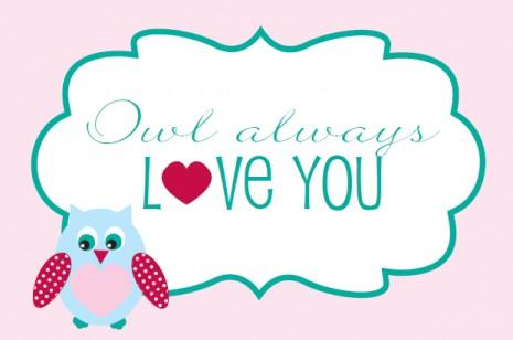 Printable Owl Always Love You