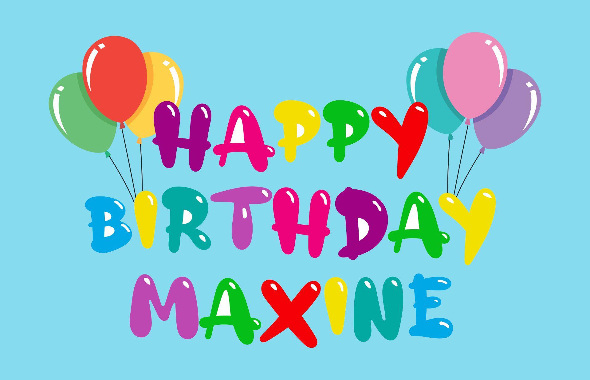 Maxine Birthday Greeting Cards