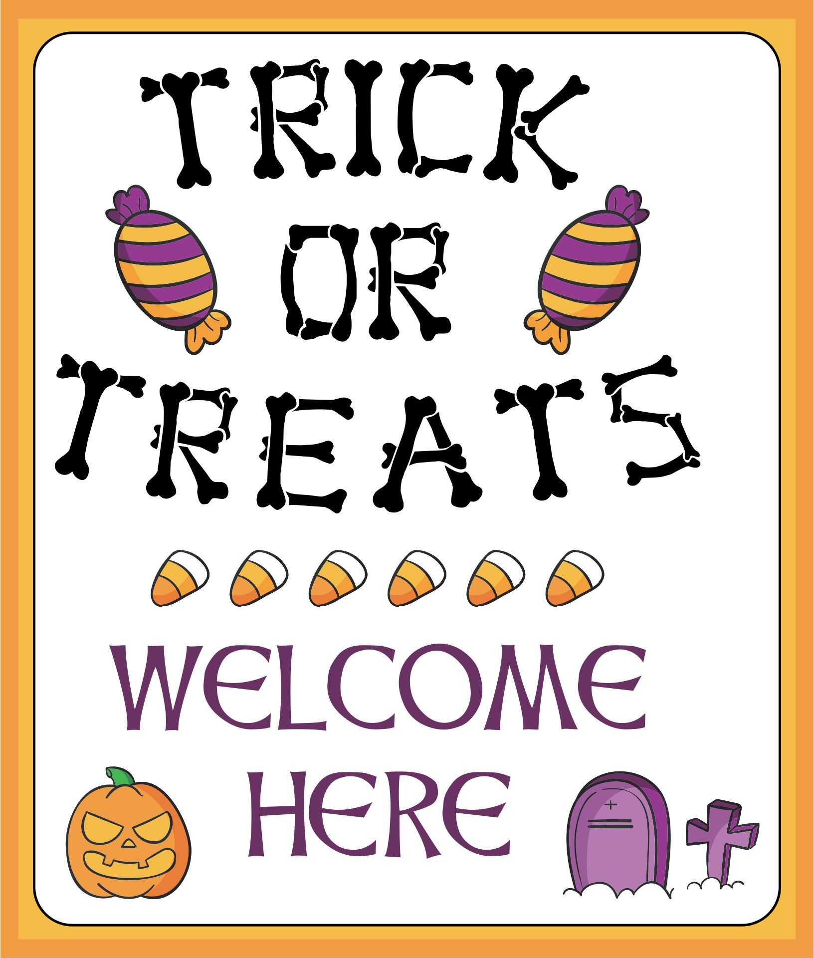 Printable Trick or Treaters WelcomeSign