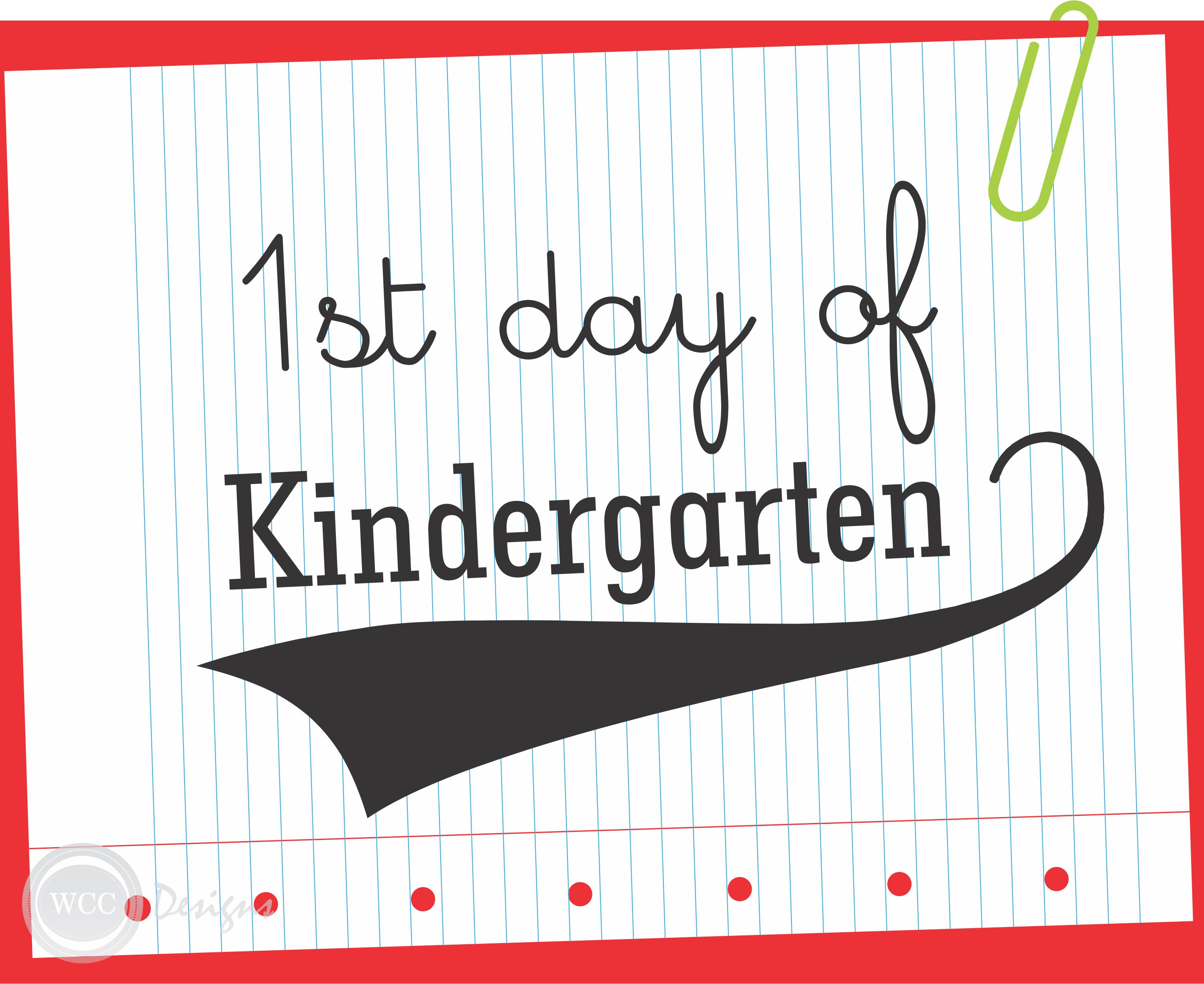 9 Images of First Day Of Kindergarten Sign Printable