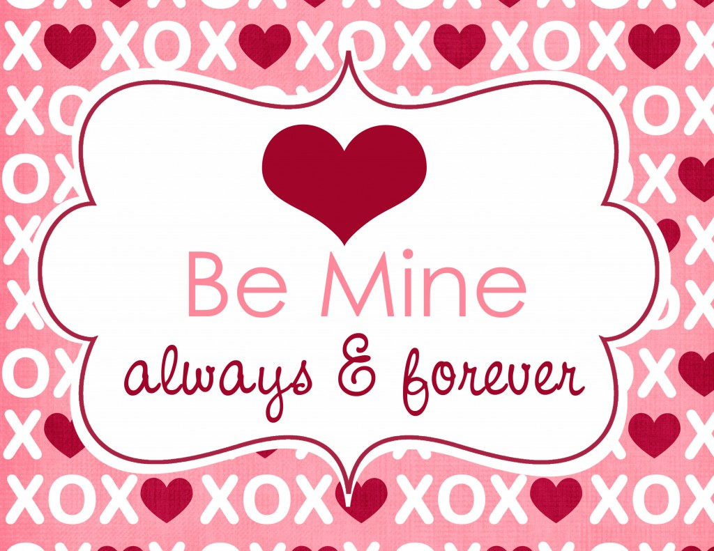 4 Images of Be Mine Valentine Printable
