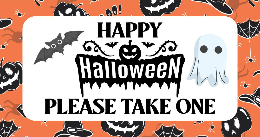 Printable Please Take One Halloween Sign