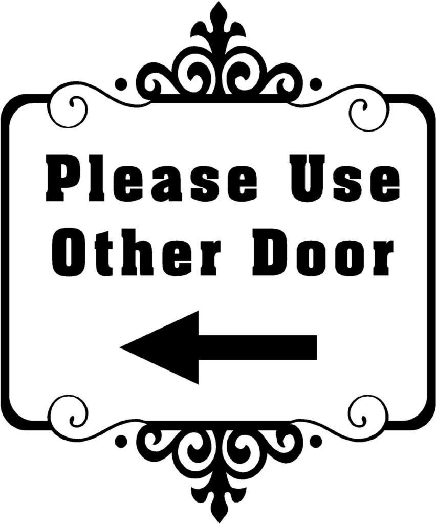 5 Best Images Of Please Use Other Door Sign Printable