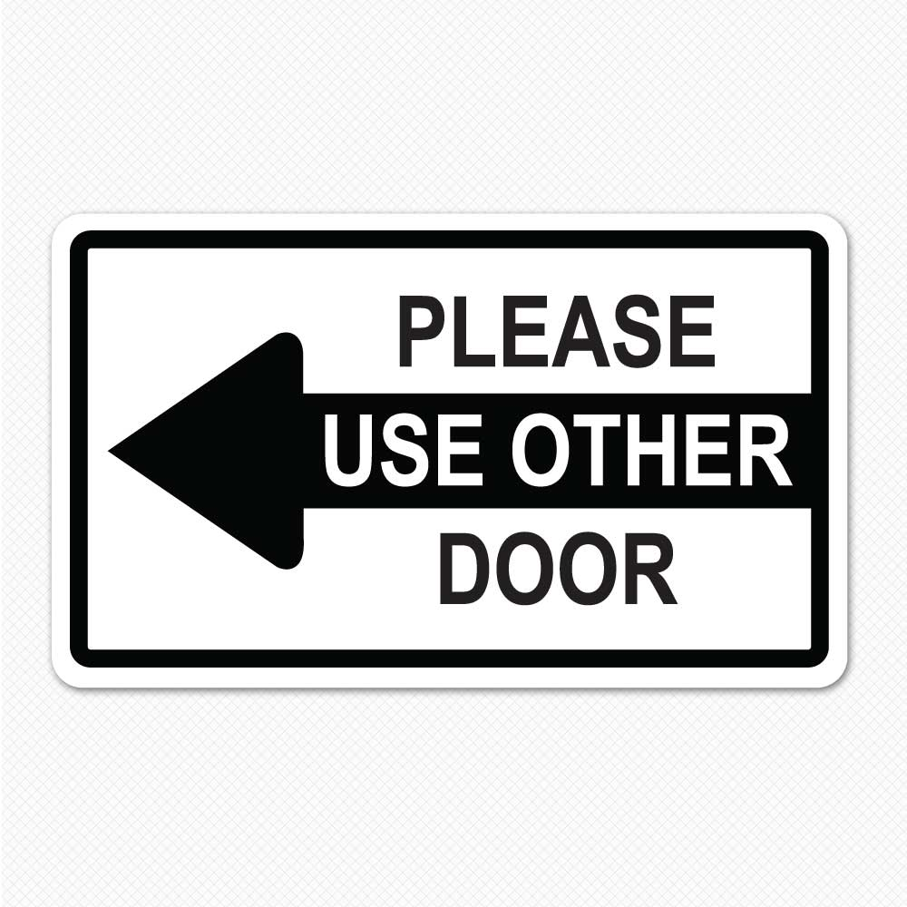 Tactueux image with please use other door sign printable
