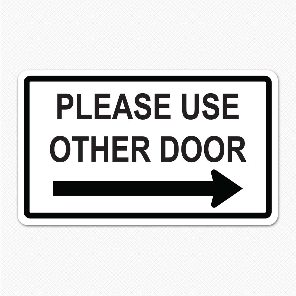 5 Best Images of Please Use Other Door Sign Printable ...