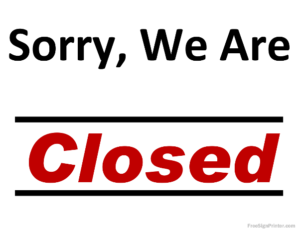 5 best images of printable holiday closed signs business for Open closed sign template