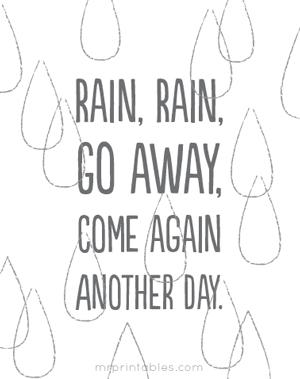 Nursery Rhyme Rain Rain Go Away