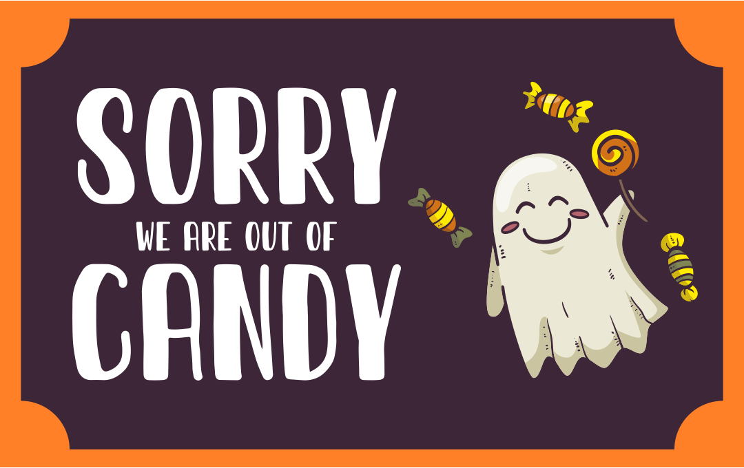 Halloween Printable Sign Out of Candy