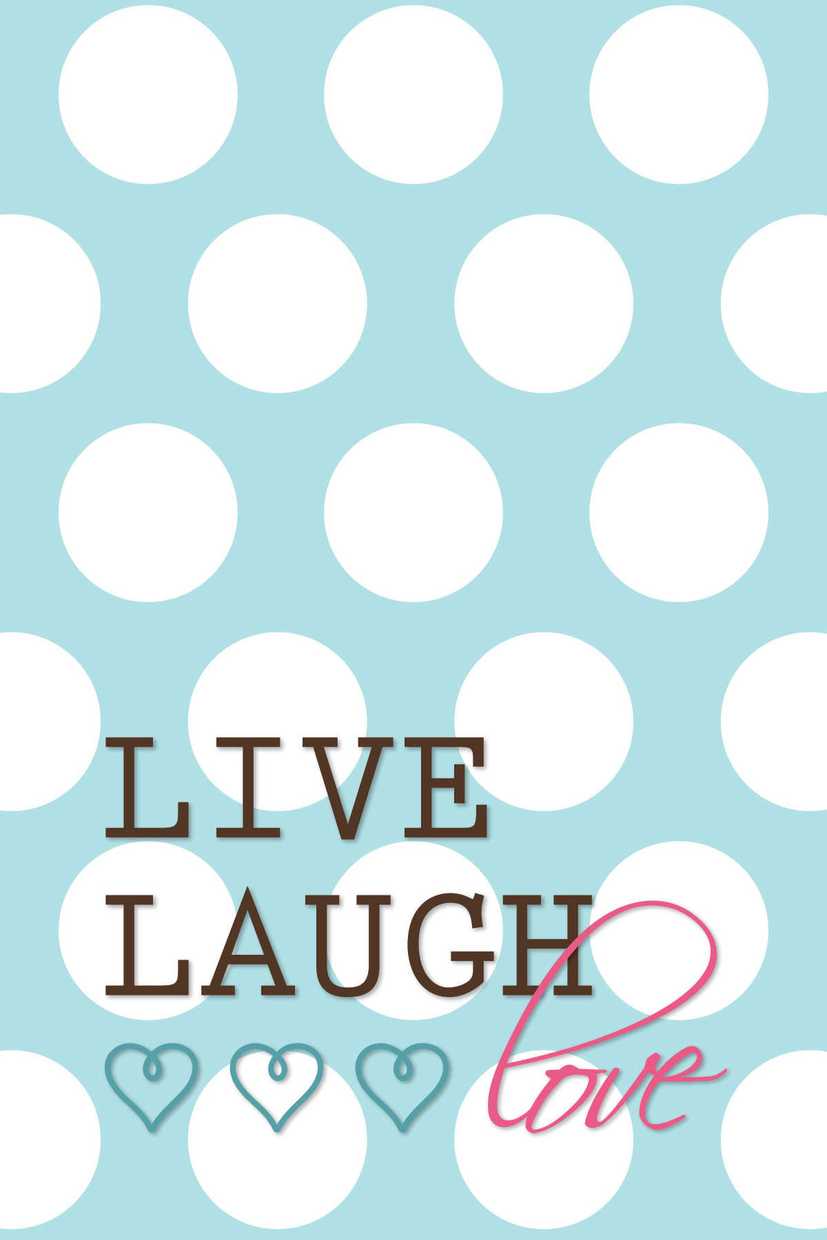 5 Images of Live Laugh Love Printable