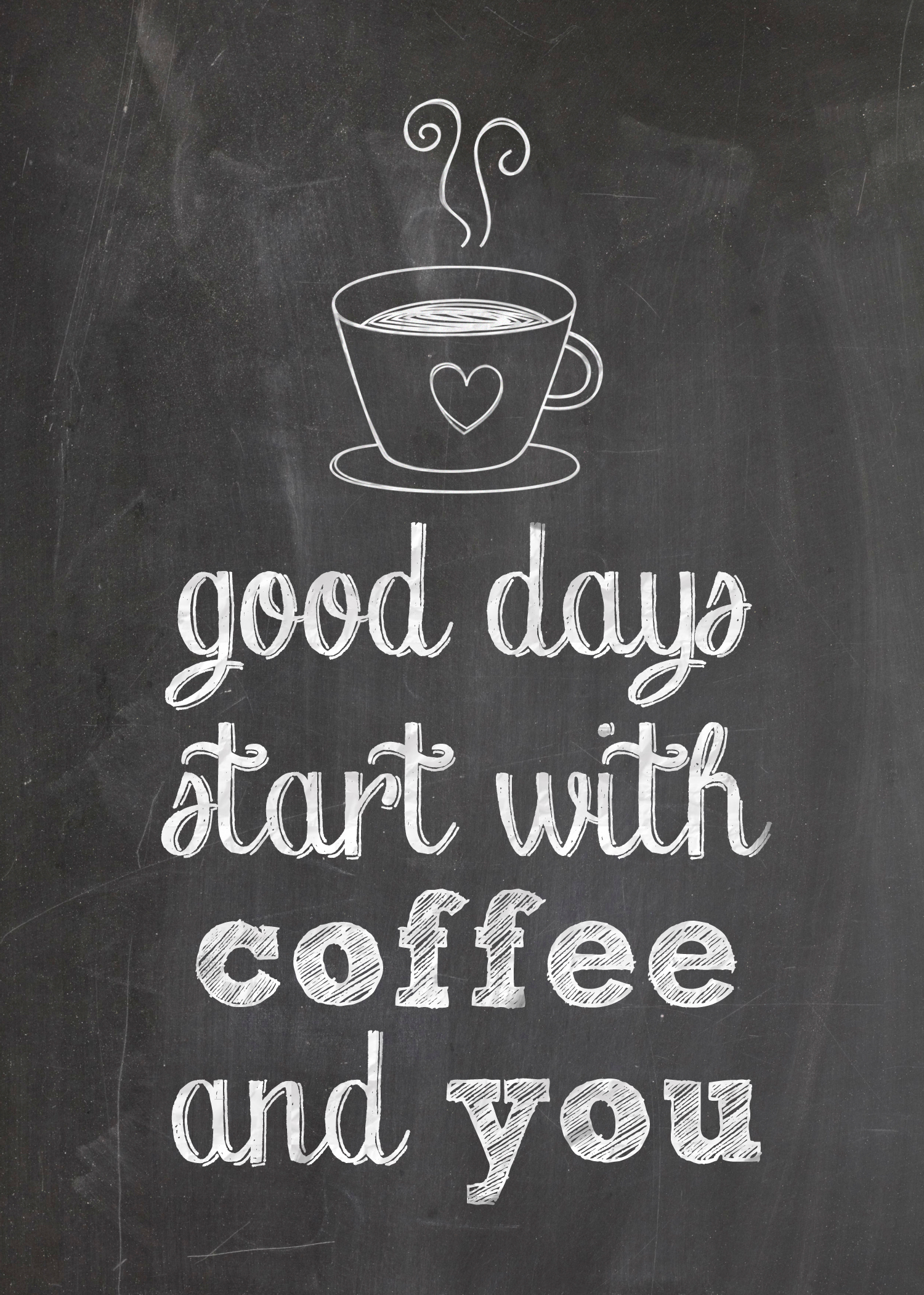 5 Images of You And Good Days Start With Coffee Image Printable