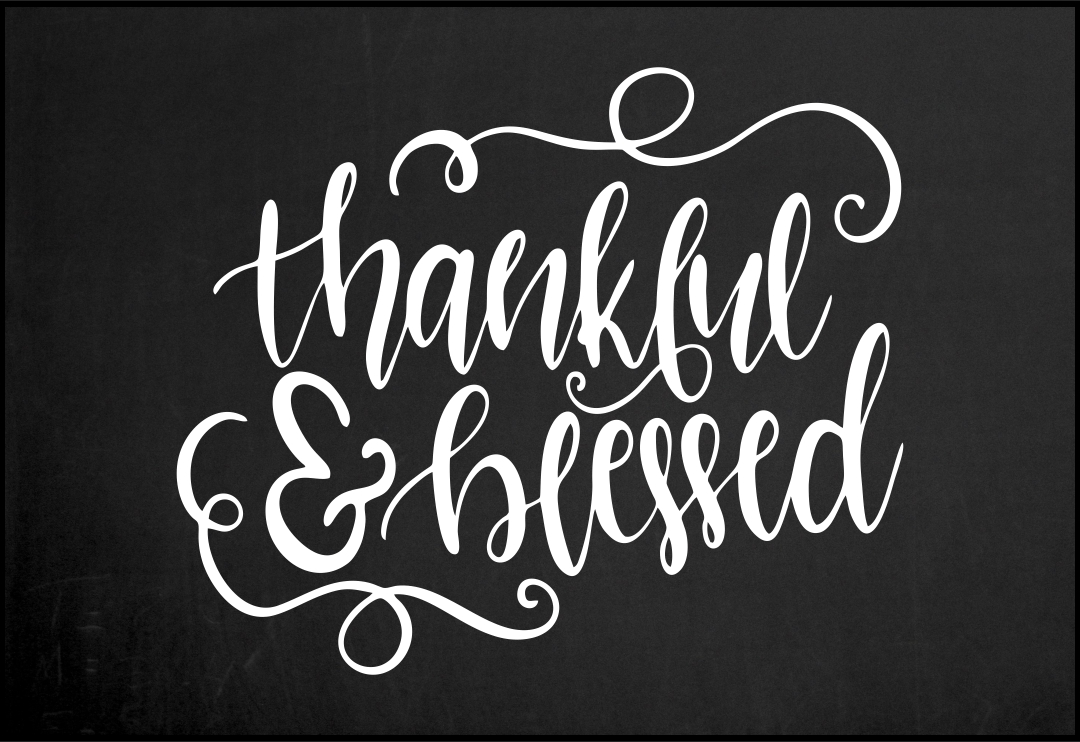 Blessed and Thankful Chalkboard
