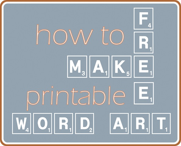 Make Your Own Word Art