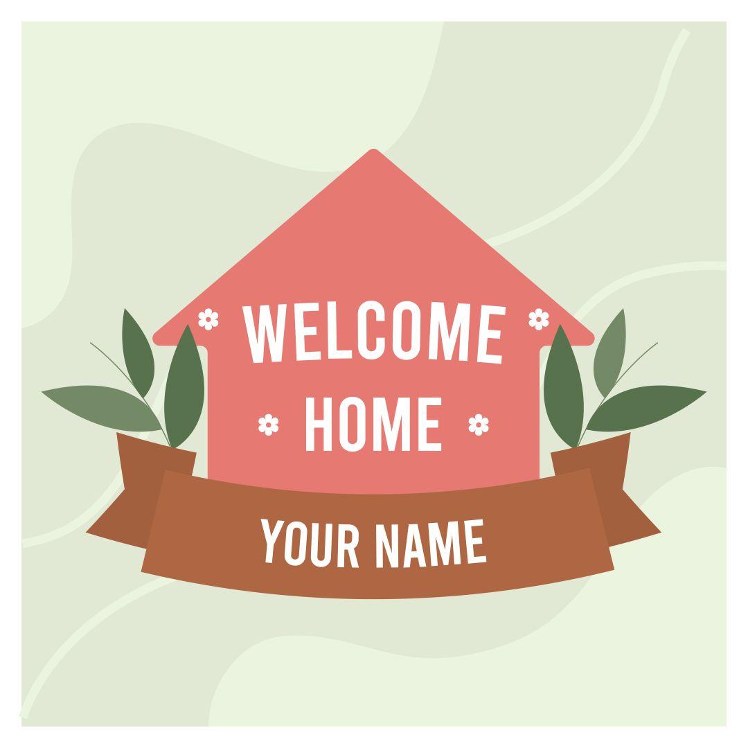 Printable Welcome Home Signs