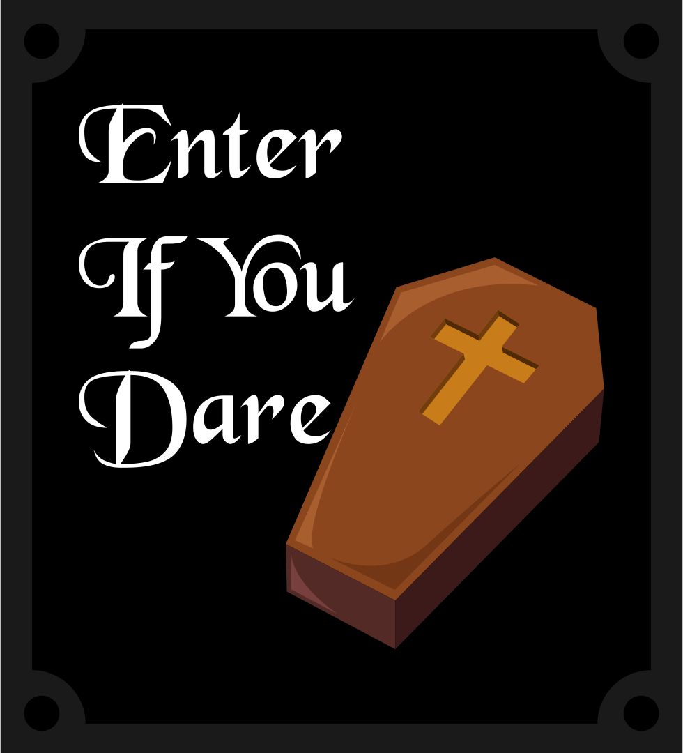 Halloween Enter If You Dare Sign Printables