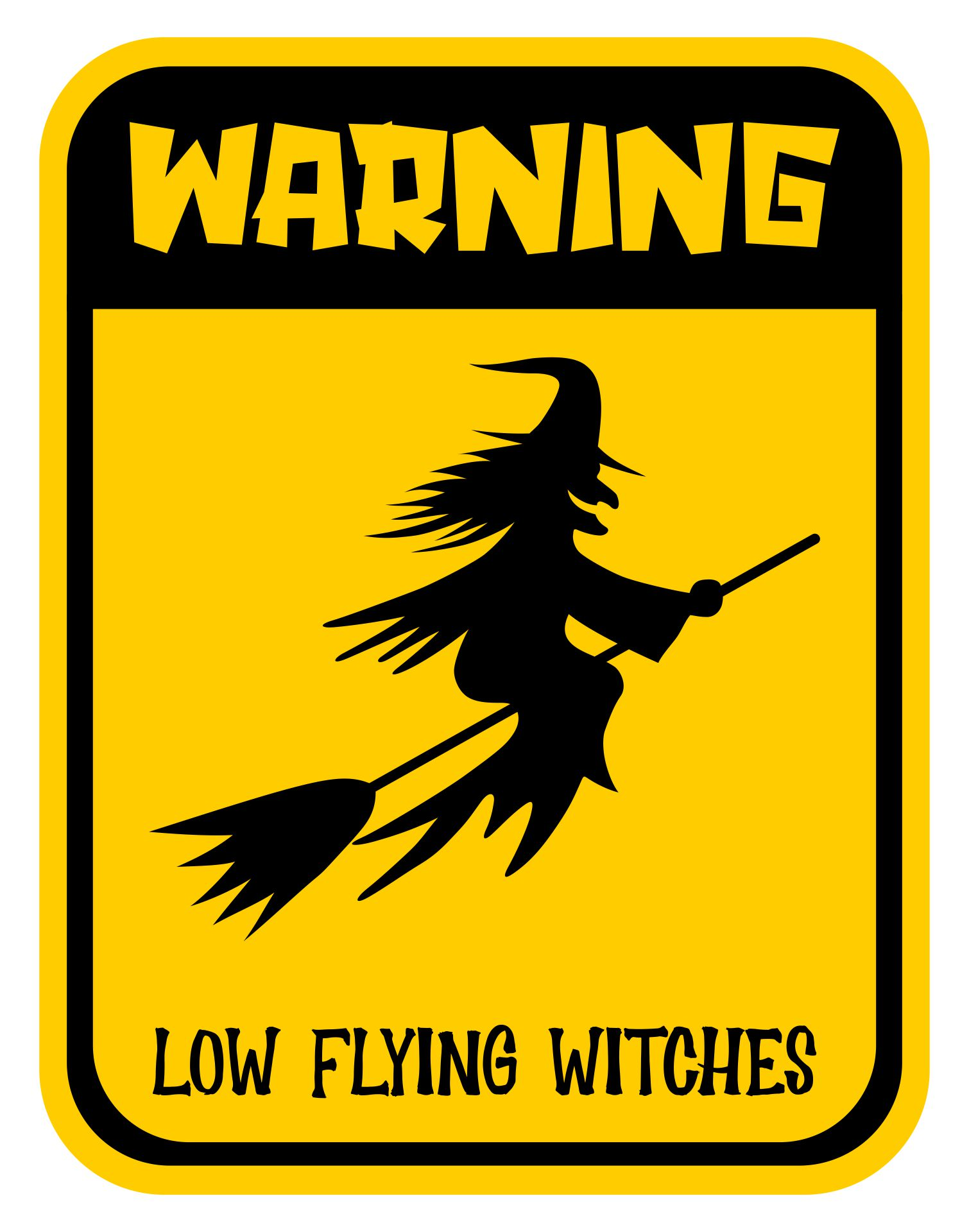 Halloween Witch Warning Sign