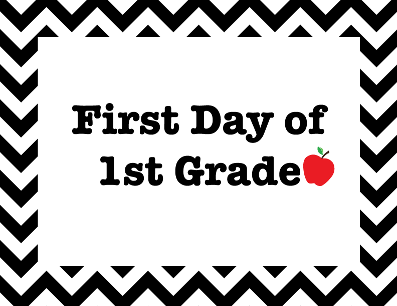 5 Images of First Day Of 1st Grade Printables 2015