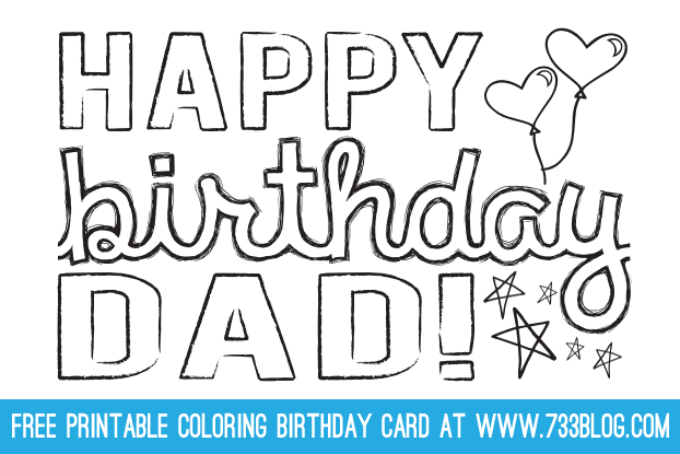 5 Best Images Of Black And White Printable Birthday Cards For Dad Happy Birthday Dad Coloring Card Printables Father S Day Cards Printable Black And White And Black And White Birthday Card