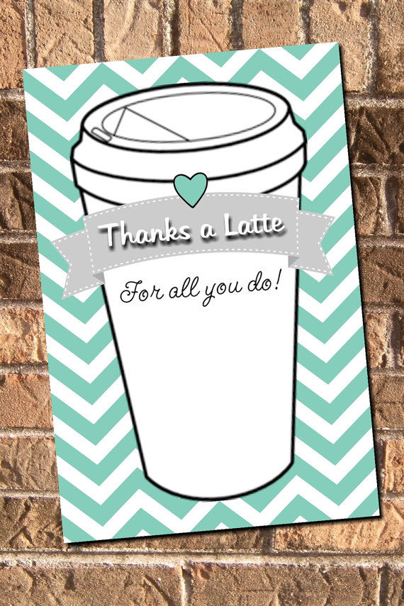 6 Images of A Latte Thank You Printables