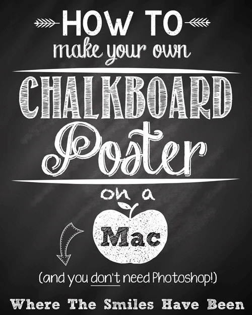 7 best images of create a printable poster free printable chalkboard template inspirational. Black Bedroom Furniture Sets. Home Design Ideas