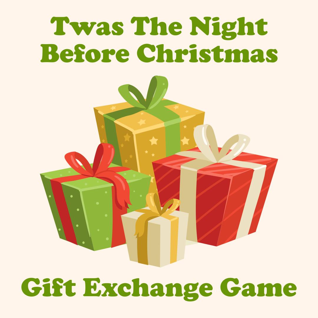 Night Before Christmas Gift Exchange