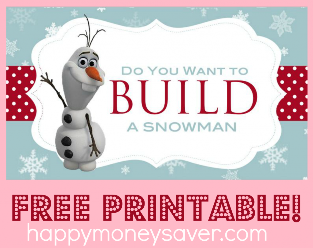 8 Images of Frozen Do You Wanna Build A Snowman Printables Free