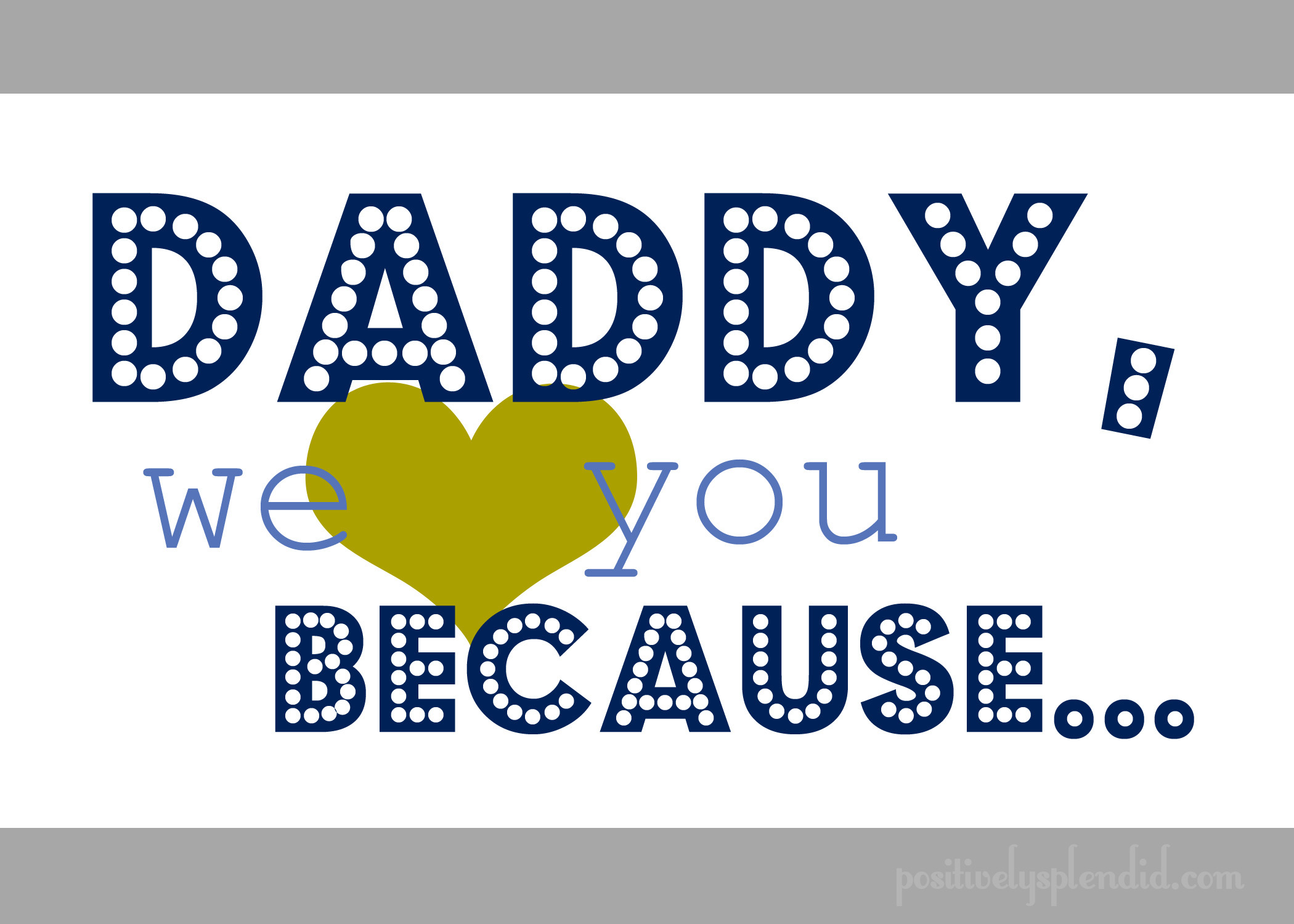 7 Images of We Love You Dad Printables