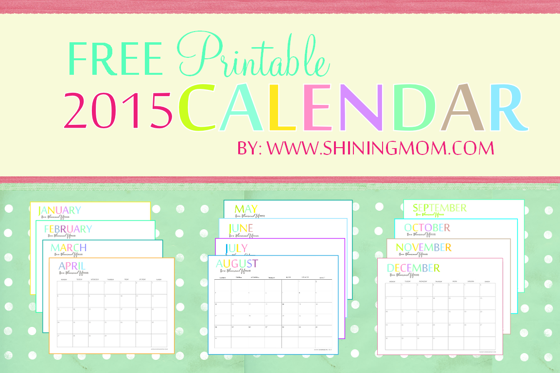 Free Printable 2015 Monthly Calendars 8 X 11