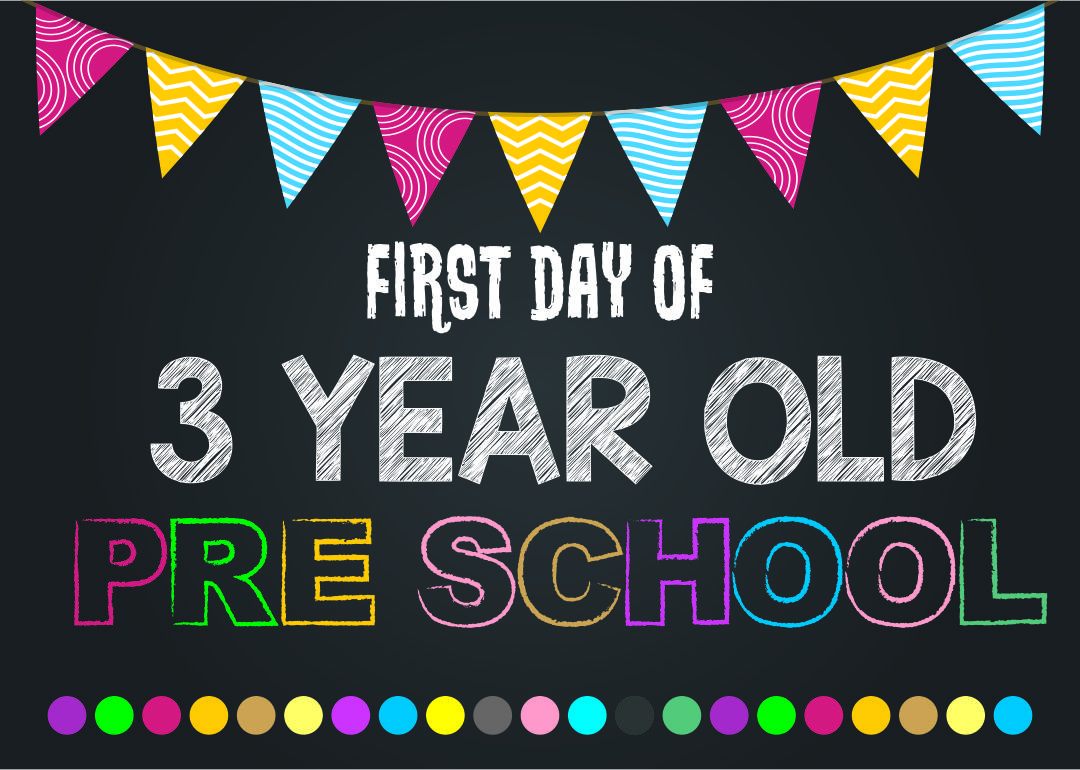 3 Year Old First Day of Preschool Sign