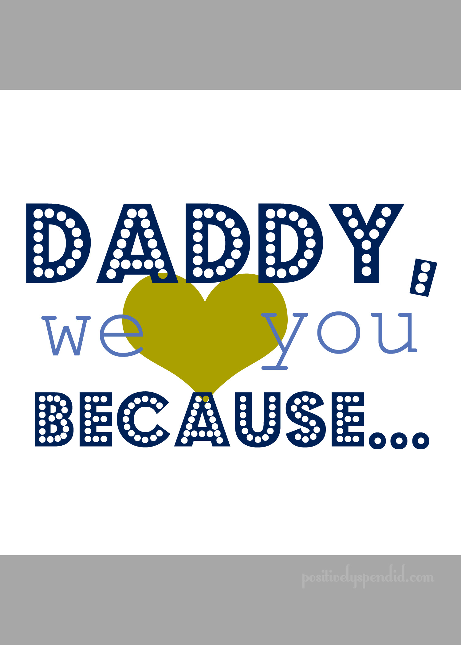 8 Images of We Love You Daddy Printable