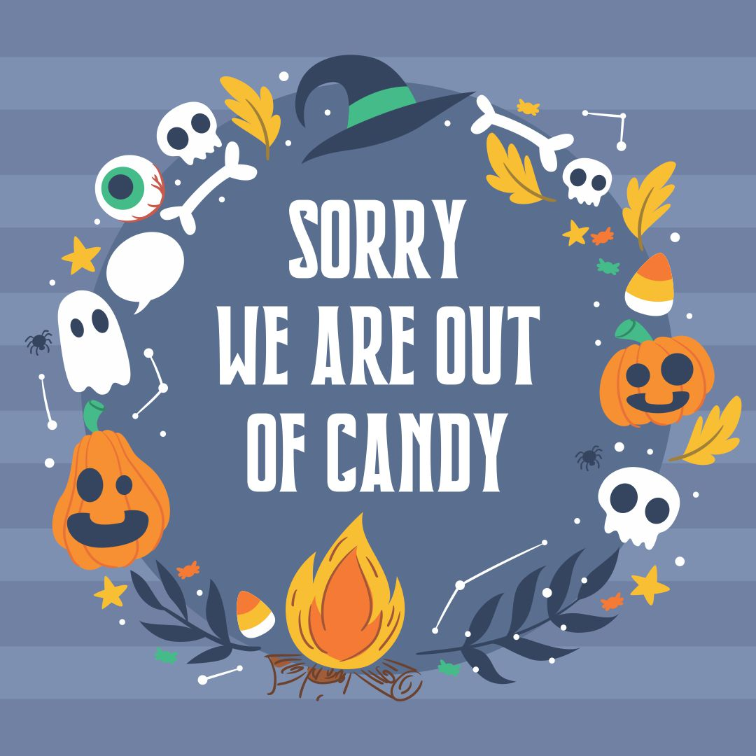 Halloween Sign Sorry We Are Out of Candy