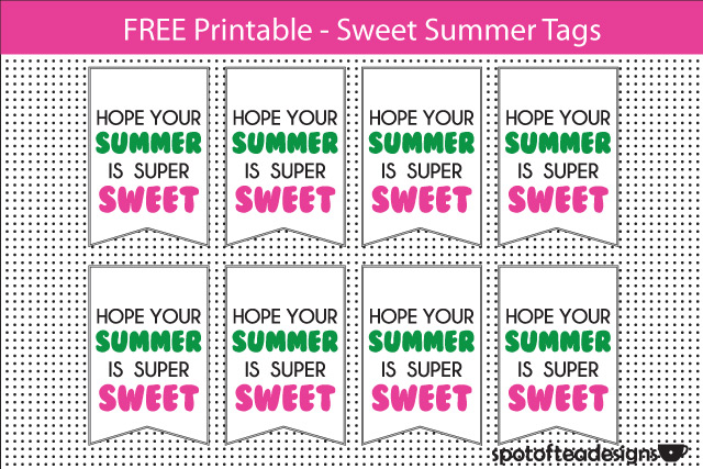 Have a Sweet Summer Tag Printable Free