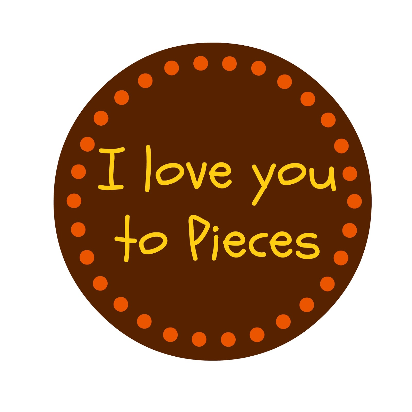 5 Images of Love You To Pieces Printable