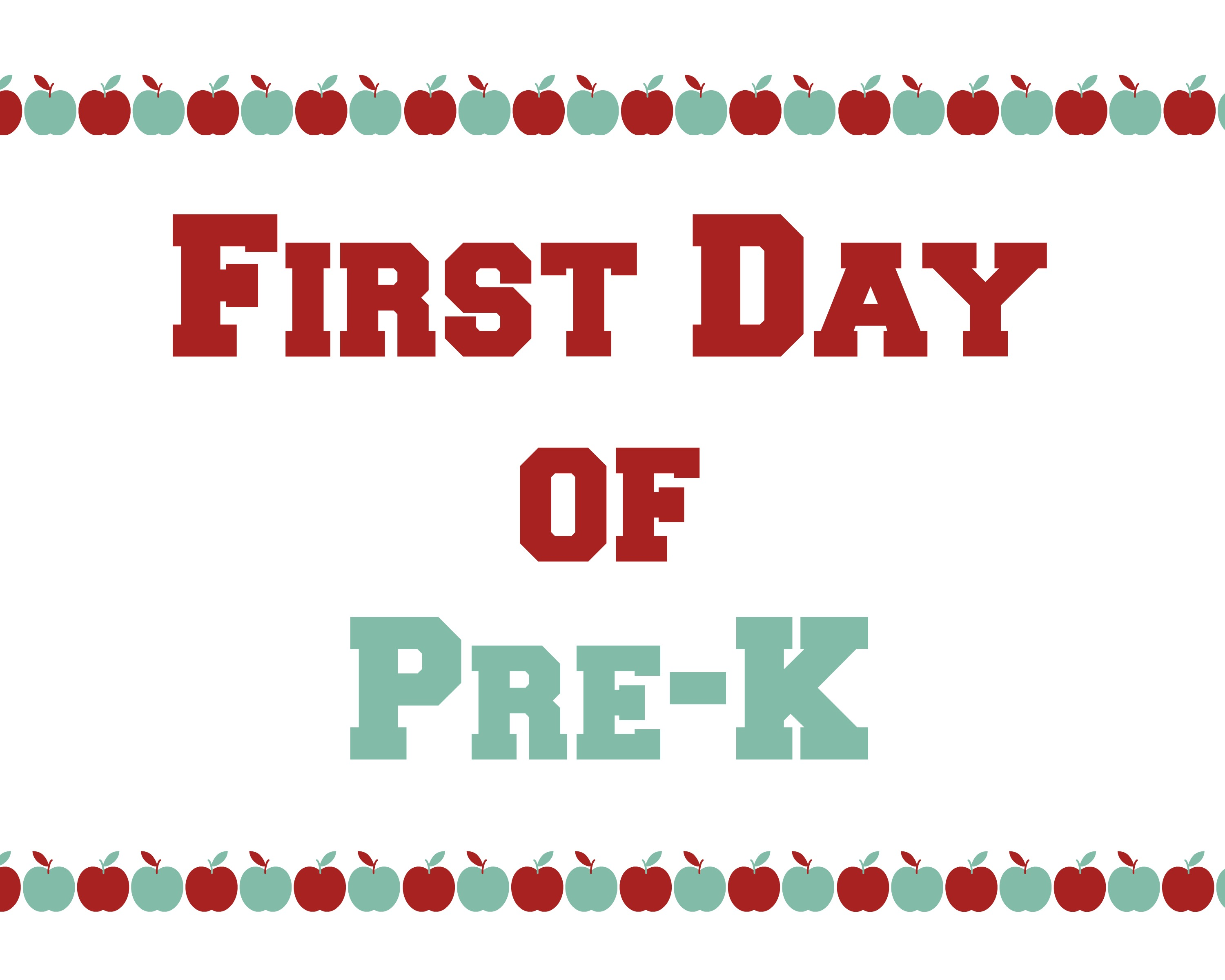 Free Printable Pre-K First Day of School Signs