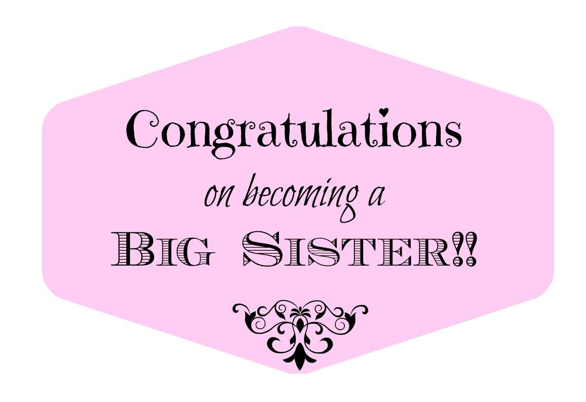 6 Best Images of Printable Big Sister Card - Big Sister ...