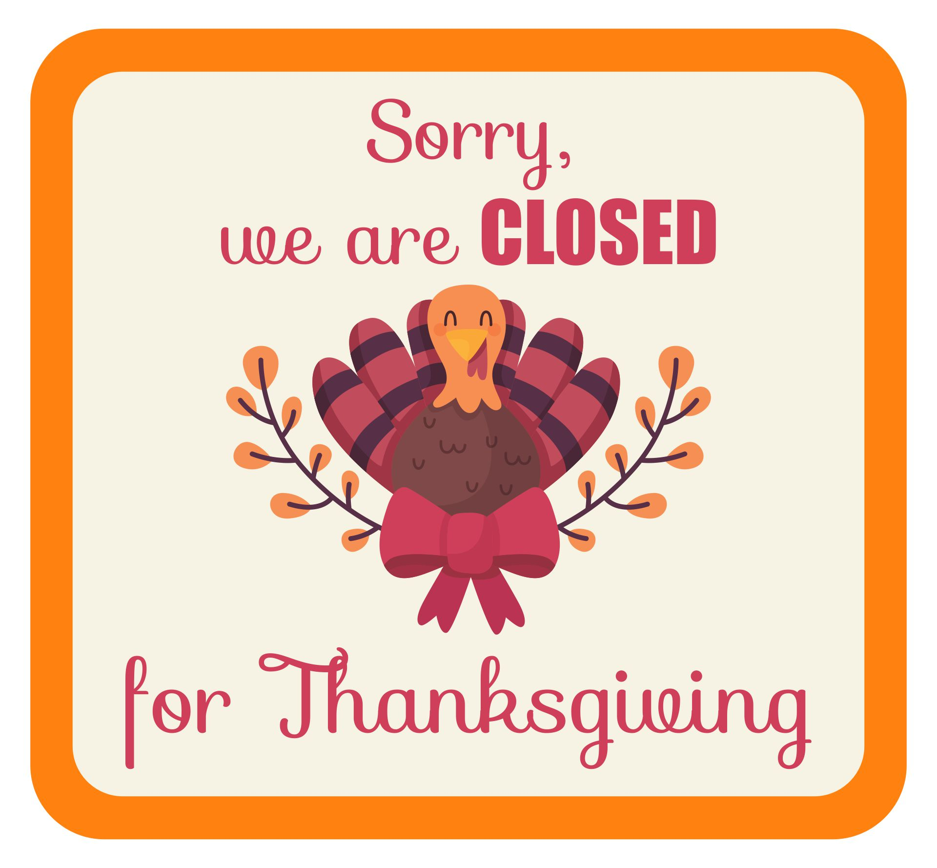 5 Images of Closed For Thanksgiving Printables