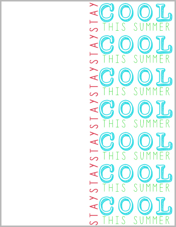 Free Printable Stay-Cool This Summer
