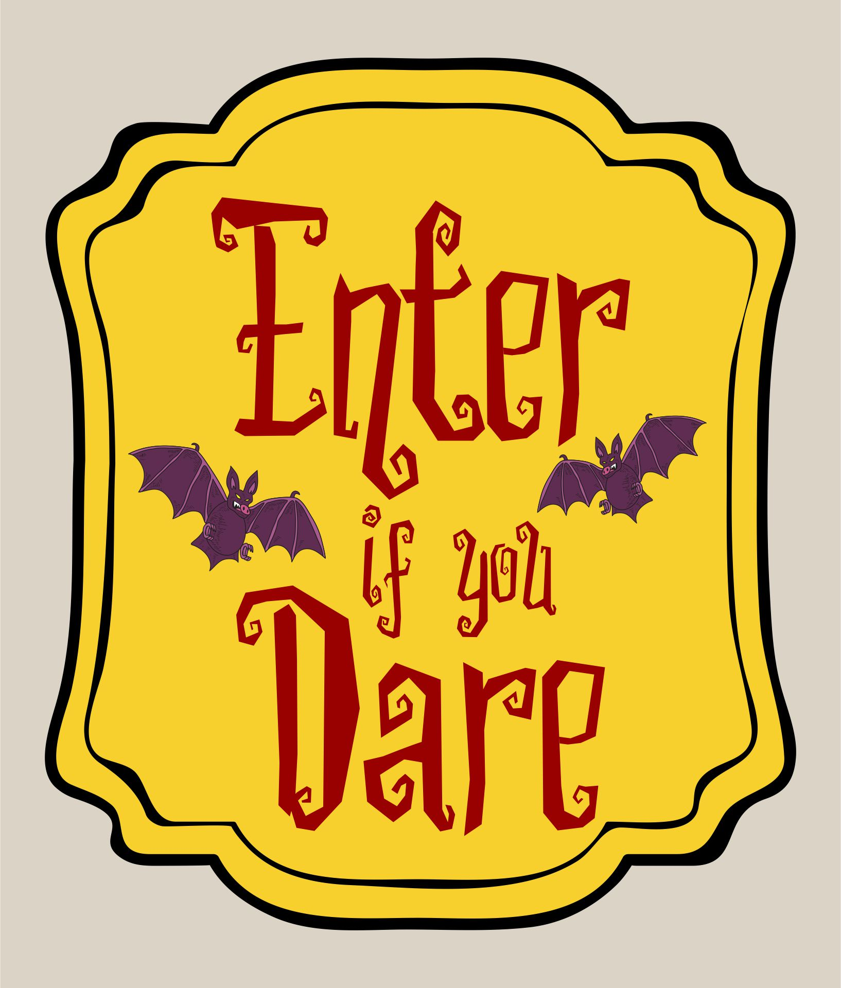 Halloween Enter If You Dare Sign
