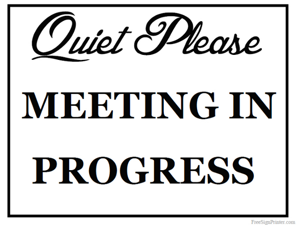 Meeting in Progress Door Signs Printable