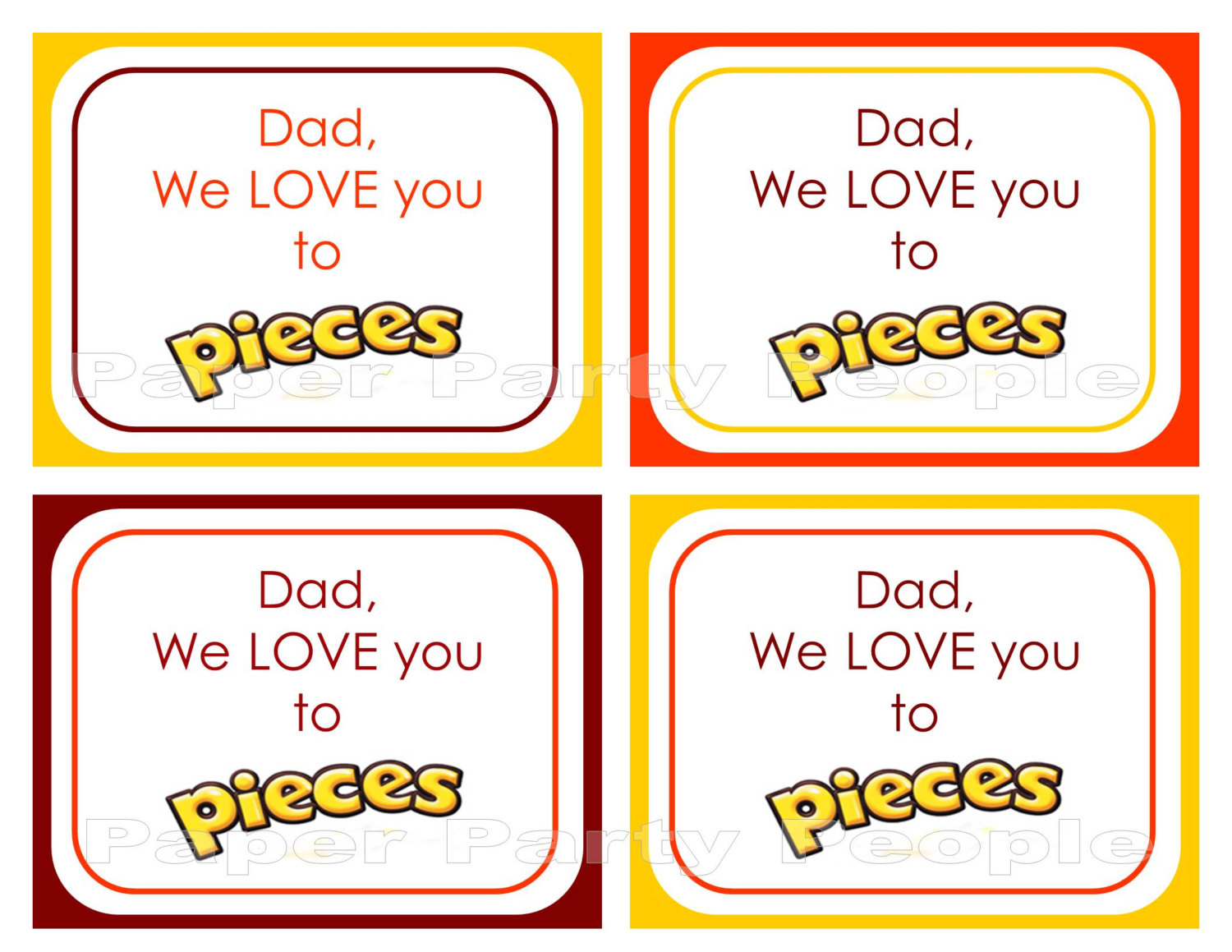 Daddy We Love You to Pieces Printable