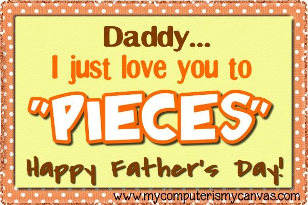 I Love You to Pieces Printable Father's Day