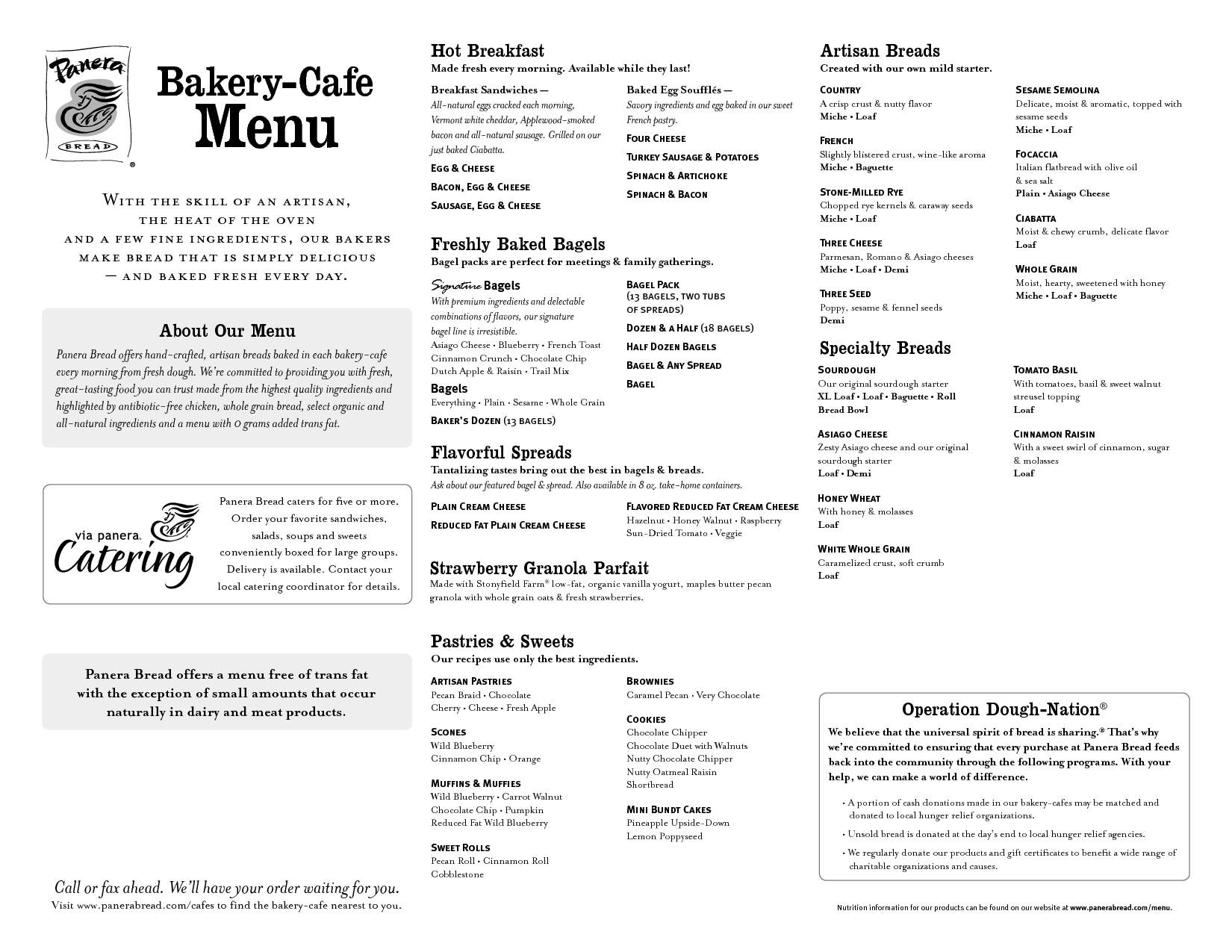 Menu subject to change without notice. 3 PANERA BREAD IT'S BACK BAGELS Bagel Pack Panera at Home can help with easy and delicious additions to your holiday meals. Find our products where you buy groceries, and explore our meal ( Cal) PANERA BREAD.