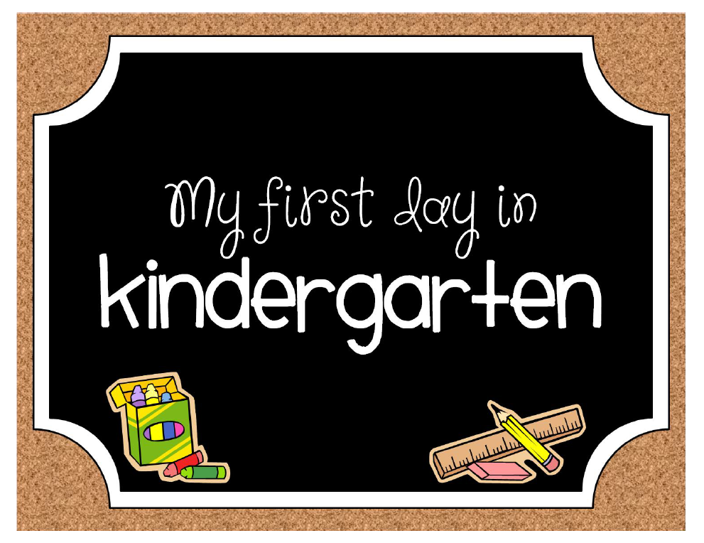 School First Day of Kindergarten Sign Printable