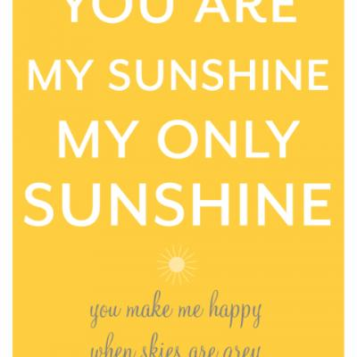 You Printable My Are Sunshine Free